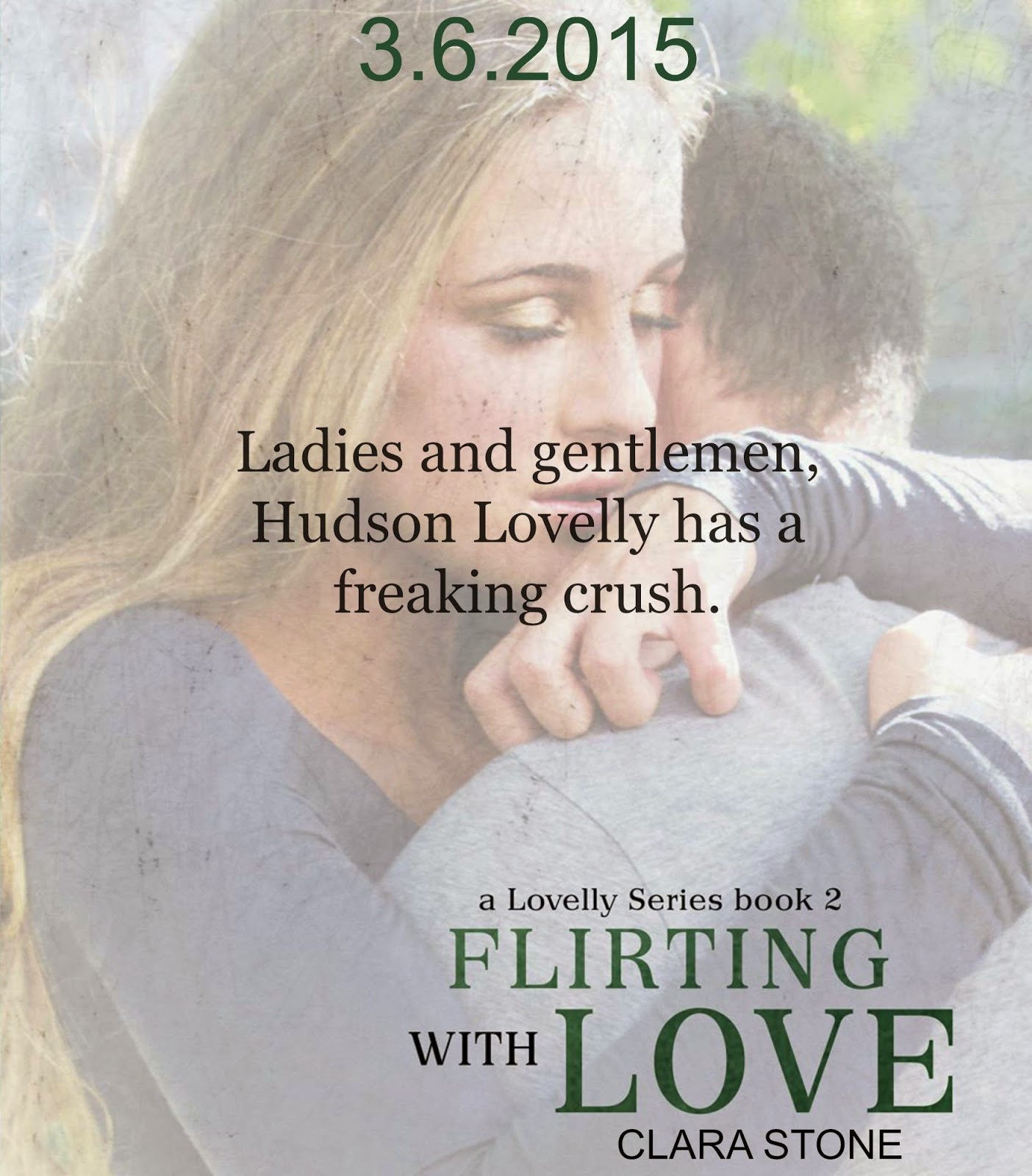 Flirting With Love (Lovelly Series Book 2)