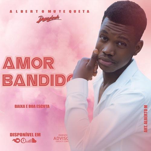 Denodado - Amor Bandido