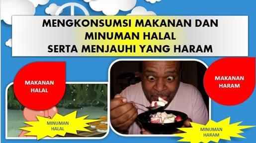 Download PPT Materi Mengonsumsi Makanan dan Minuman Halal serta Menjauhi yang Haram