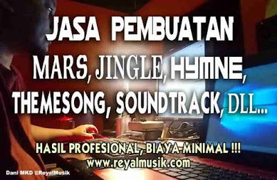 jasa pembuatan mars, jingle, hymne, themesong soundtrack