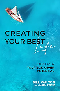 Creating Your Best Life: Discover Your God-Given Potential by Bill Walton with Mark Keene book promotion sites
