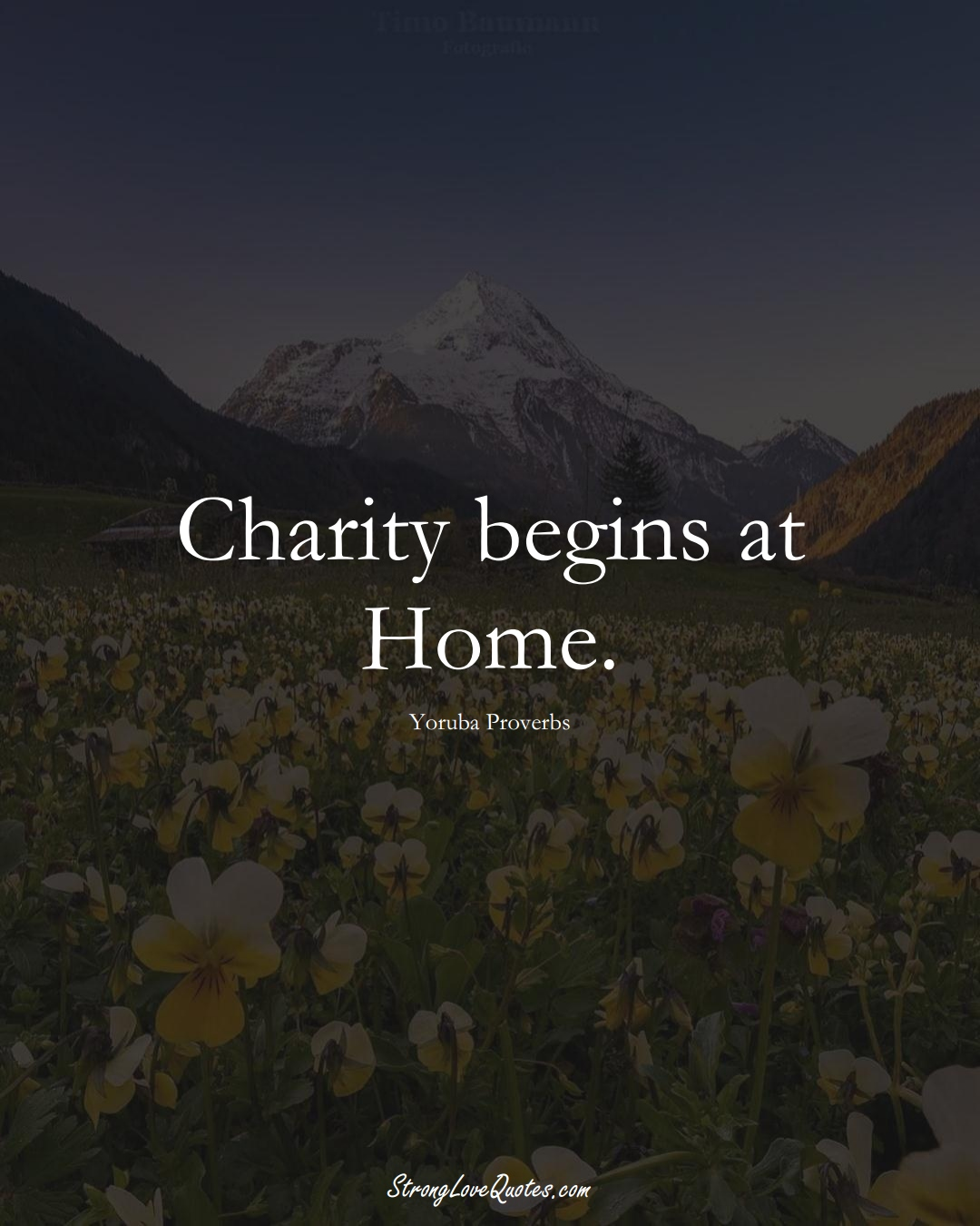 Charity begins at Home. (Yoruba Sayings);  #aVarietyofCulturesSayings