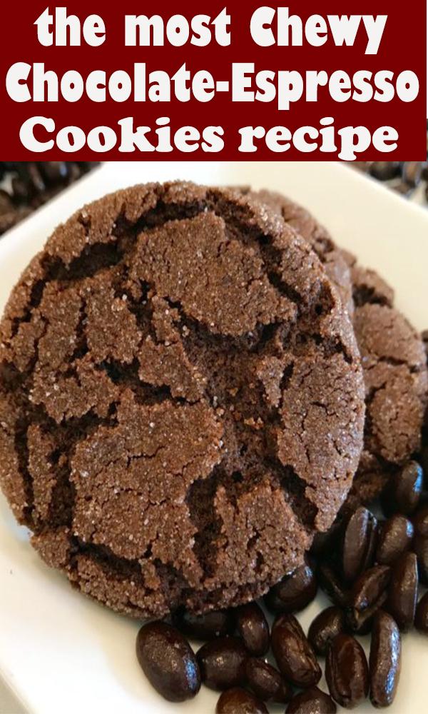 Chewy Chocolate-Espresso Cookies #Chewy #Chocolate-Espresso #Cookies #ChewyChocolate-EspressoCookies #dessert #pie
