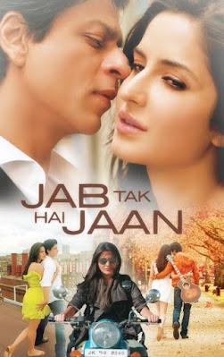 Download Jab Tak Hai Jaan (2012) Hindi Full Movie 720p [800MB] | 480p [450MB] HDRip