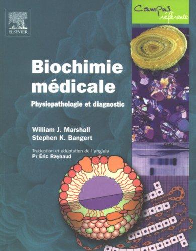 [PDF] Télécharger Livre Gratuit: Biochimie médicale - Physiopathologie et diagnostic