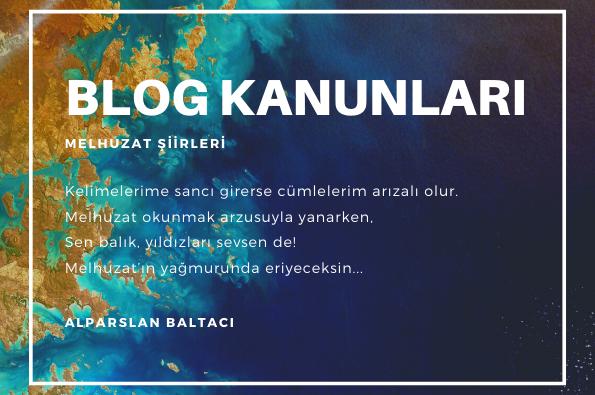 Blog Kanunları #Şiir #Melhuzat