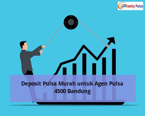 Deposit Pulsa Murah untuk Agen Pulsa 4500 Bandung