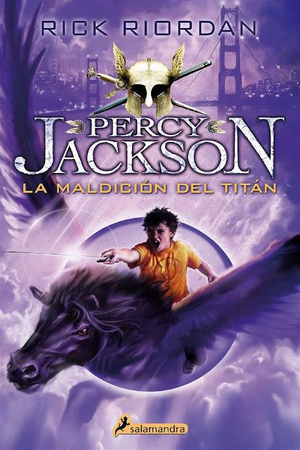 La maldición del titán | Percky Jackson y los dioses del Olimpo #3 | Rick Riordan