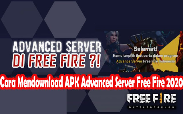 Cara Mendownload APK Advanced Server Free Fire 2020