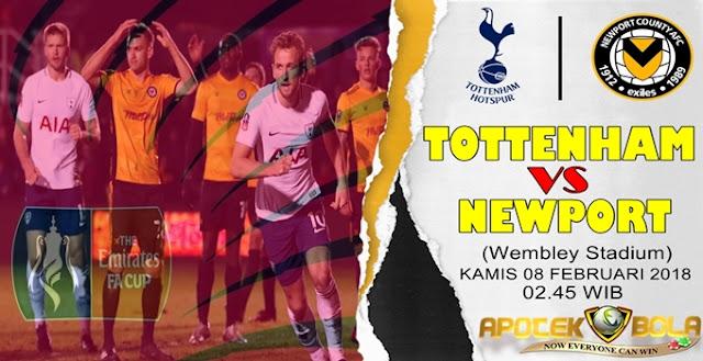 Prediksi Tottenham vs Newport 08 Februari 2018