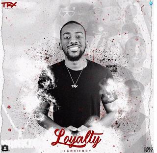 Yankie Boy - Loyalty (EP)