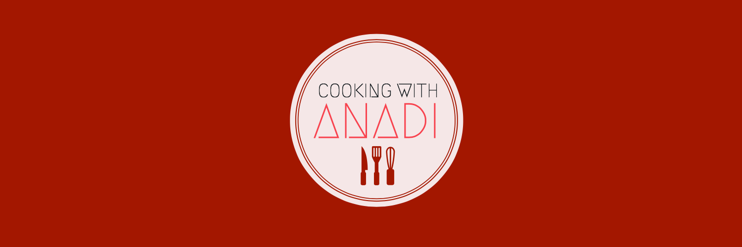 Cooking With Anadi
