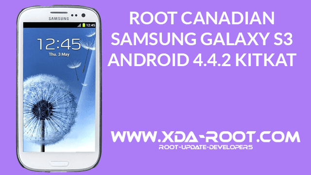 How-To-ROOT-CANADIAN-GALAXY-S3-ANDROID-4.4.2-KITKAT