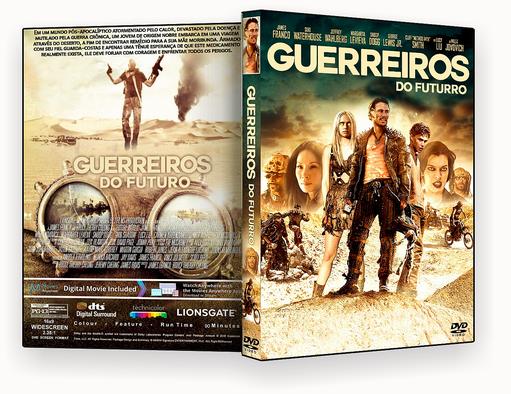 CAPA – Guerreiros Do Futuro DVD-R OFICIAL