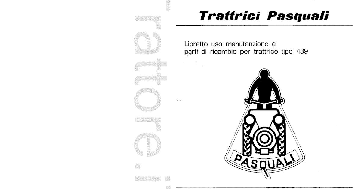 InfoTrattore.it: Trattrice Trattore Pasquali 439 manuale