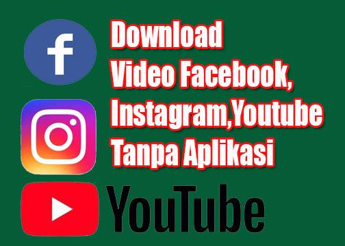 download video tanpa aplikasi