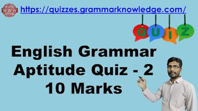 English Grammar Aptitude Quiz - 2