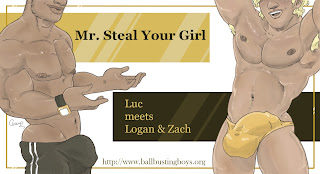 https://ballbustingboys.blogspot.com/2019/07/mr-steal-your-girl-luc-meets-logan-and.html