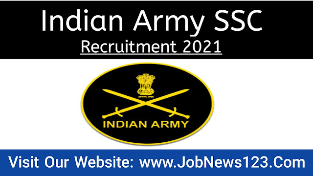 Indian Army SSC Recruitment 2021:
