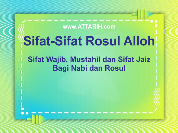 Sifat-Sifat Rosul Allah SWT