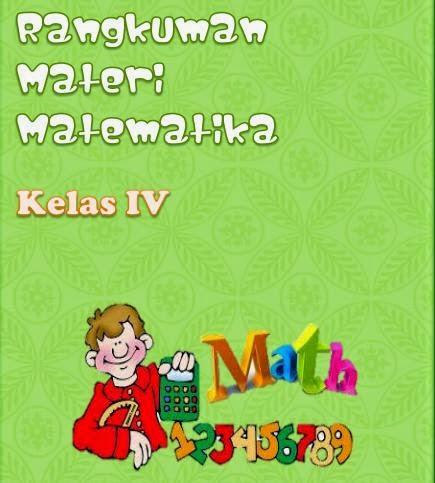 Rangkuman Materi Matematika Kelas 4 SD Semester 1 dan 2