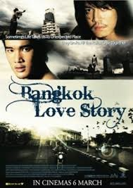 Bangkok Love Story, 2007
