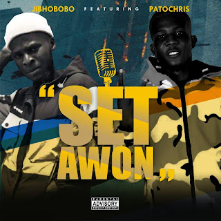 JIBHOBOBO FT PATOCHRIS -- SET AWON