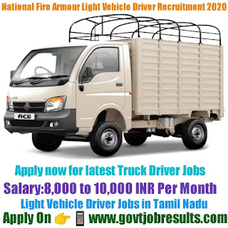 National Fire Armour Light Vehicle Driver Recruitment 2020-21