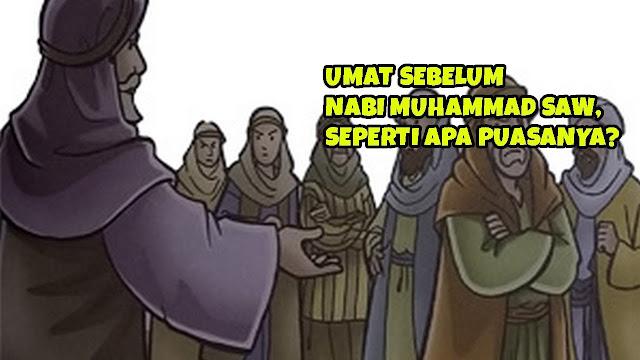 Bagaimana Puasa Umat Sebelum Nabi Muhammad?