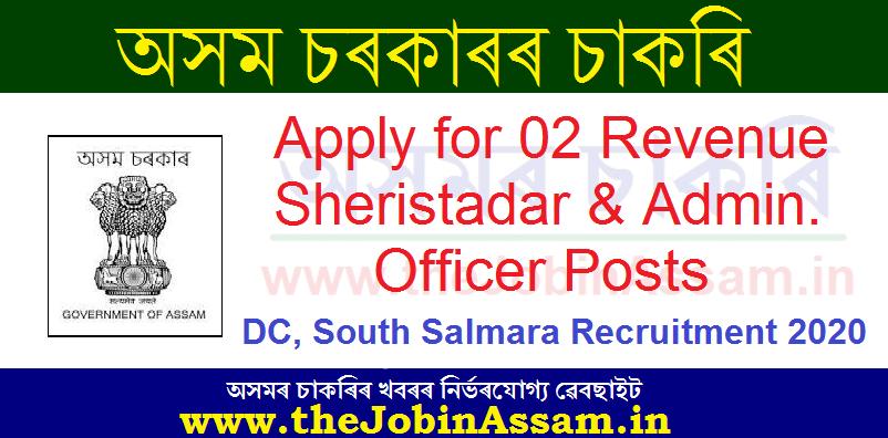 Deputy Commissioner, South Salmara Mankachar Recruitment 2020