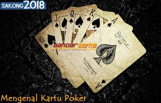 Mengenal Kartu Judi Live Poker Online BandarGame.net