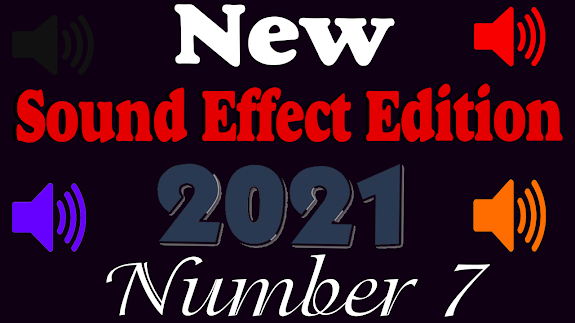 New Sound effect 2021 Edition number Seven