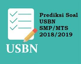 Prediksi Soal USBN SMP 2019 dan Kunci Jawabannya