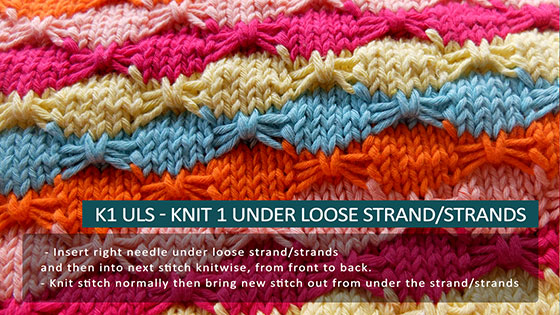 K1 uls - Knit 1 under loose strands. How to knit