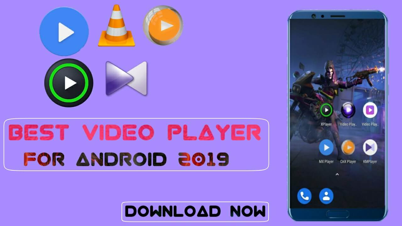 best video player for android 2019