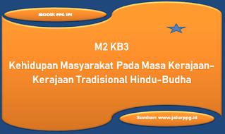 kehidupan masyarakat pada masa kerajaan kerajaan tradisional hindu budha m2 kb3