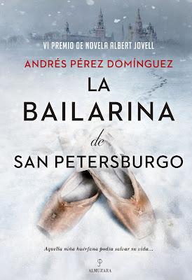 La bailarina de San Petersburgo - Andrés Pérez Domínguez (2021)