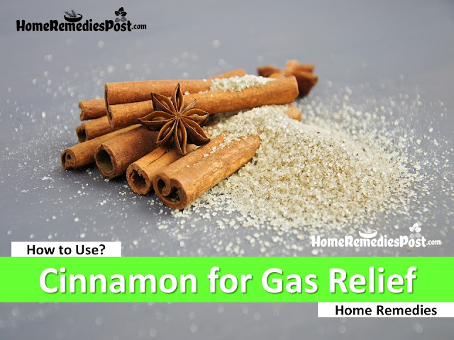 Cinnamon for Gas, Home Remedies For Gas relief fast, How To Use Cinnamon for Gas Relief Fast, How To Get Rid Of Stomach Gas