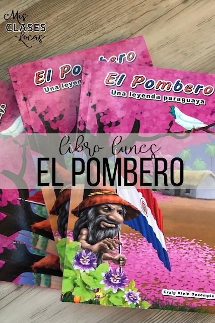 Libro lunes: El Pombero - una leyenda paraguya - book review from Mis Clases Locas