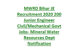 MWRD Bihar JE Recruitment 2020 200 Junior Engineer Civil Mechanical Govt Jobs- Mineral Water Resources Dept Notification