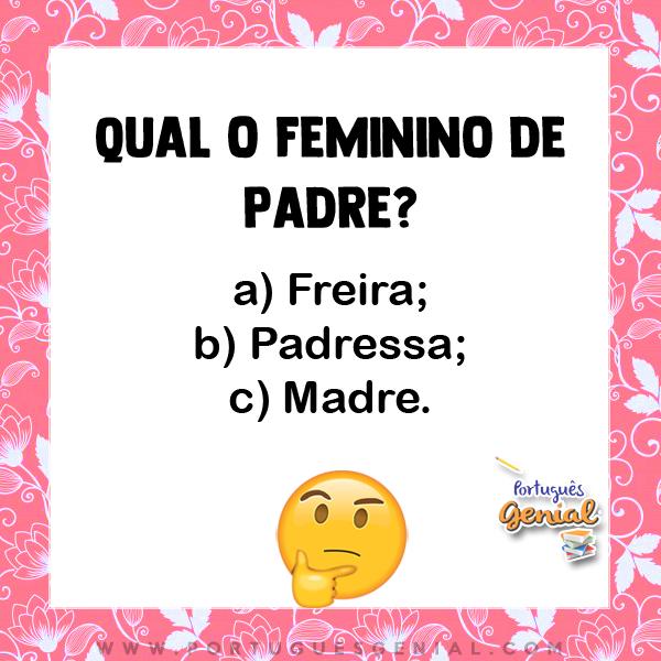 Feminino de padre - Qual o feminino de?