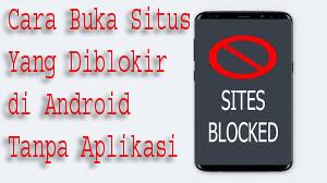 Cara Buka Situs Yang Diblokir di Android Tanpa Aplikasi 1