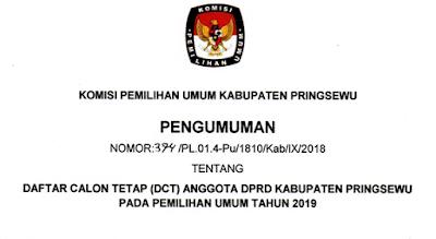 Pengumuman Daftar Calon Tetap (DCT) Anggota DPRD Kabupaten Pringsewu Pada Pemilihan Umum Tahun 2019