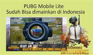 PUBG Mobile Lite Sudah Bisa dimainkan di Indonesia