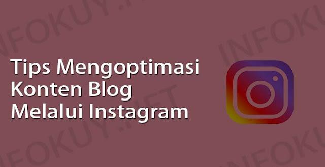 tips mengoptimasi konten blog melalui instagram