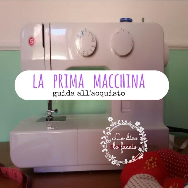 6 consigli sulla tua prima macchina da cucire