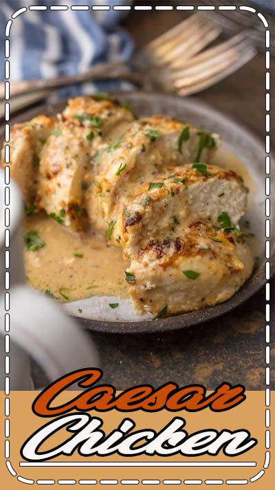 Caesar Chicken (MELT IN YOUR MOUTH and only 4 Ingredients!) is made with only 3 ingredients (say WHAT?!) and is oh so tender and delicious. Easiest tastiest weeknight dinner ever.