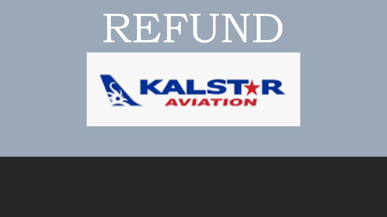 Prosedur Pembatalan/Refund Tiket Pesawat Kalstar Aviation