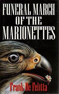 Funeral march of the marionettes. Frank De Felitta. Editora New English Library. Fevereiro de 1990.