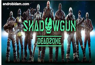 Download Game Android Terbaik ShadowGun DeadZone